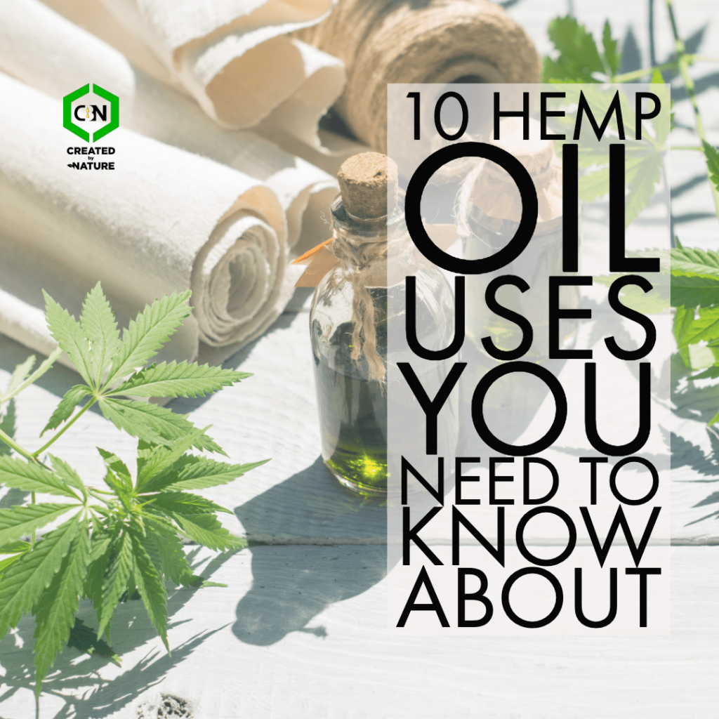10 hemp oil uses you need to know about-min